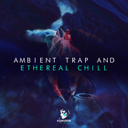 Artwork for Ambient Trap and Etheral Chill Sample Pack