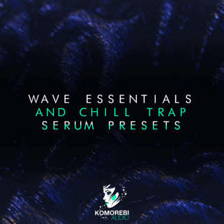 wave essentials and chill trap serum presets